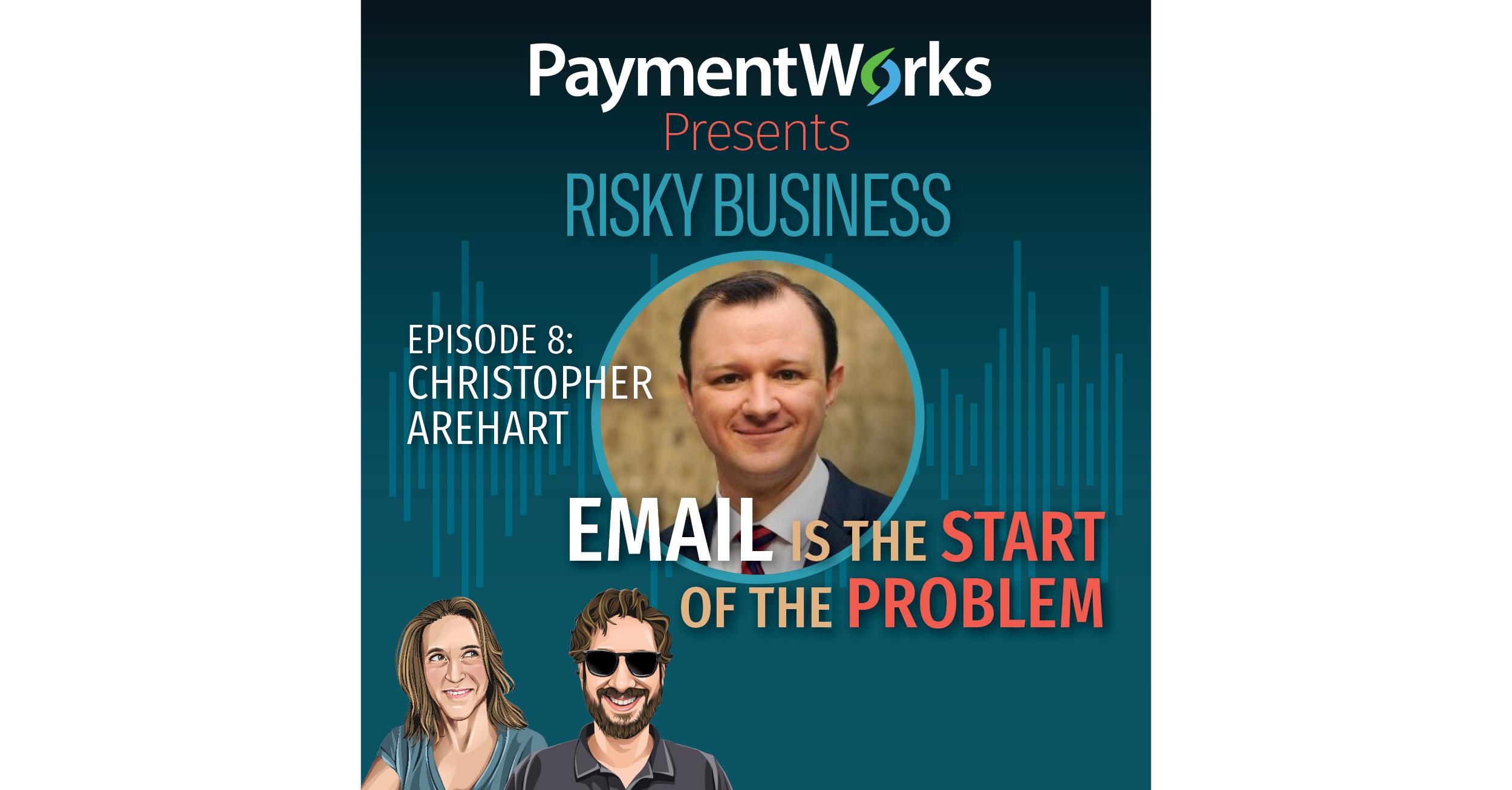 PaymentWorks Presents-Episode8-Christopher Arehart-LinkedIn
